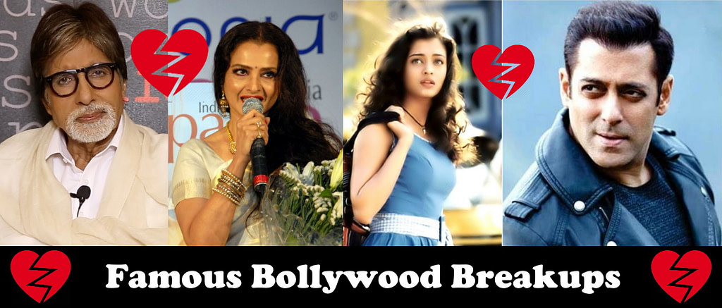 Famous Bollywood Breakups